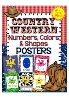 Numbers, Colors and Shapes Posters~ Country Western  This poster set is part of a Country Western classroom decor package by Tweet Music.