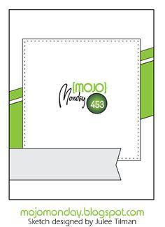Mojo Monday 453 Card Sketch designed by Julee Tilman #mojomonday #cardsketches #vervestamps #sketchchallenge