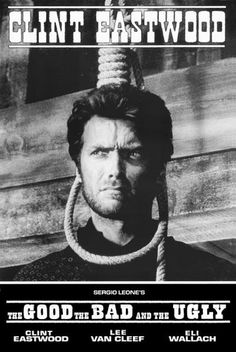 The Good The Bad The Ugly  Movie Poster Clint by ICONCENTRAL
