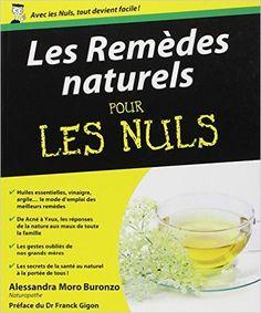 Amazon.fr - Remèdes naturels pour les Nuls - Alessandra MORO BURONZO - Livres