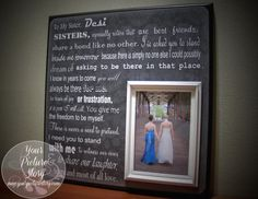 Sisters Frame, Sister Gift for Wedding, Maid of Honor, Bridesmaid, Best Friend, Sisters Share A Bond Like No Other, Wedding Thank You Gift