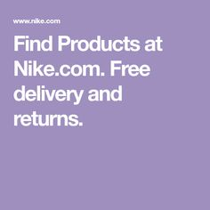 Find Products at Nike.com. Free delivery and returns. Running Shoes For Men, Running Women, Air Max 0, Original Air Jordans, Find Icons, Nike Air Monarch, Nike Presto, Nike Classic Cortez, Womens Training Shoes