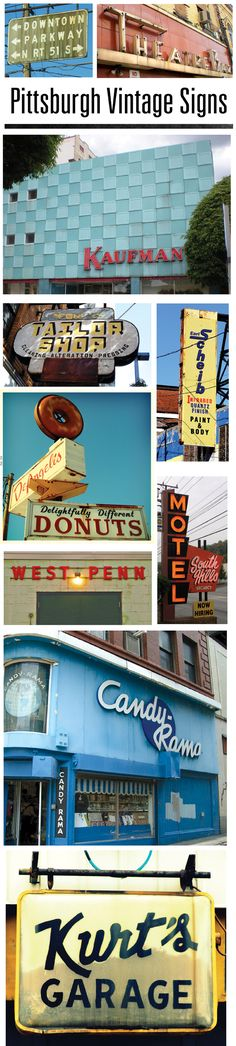 Vintage Pittsburgh signs - do you see any that you recognize?