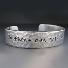 To Thine Own Self Be True Silver Cuff Bracelet by StringOfJewels2
