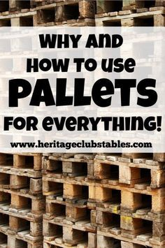 Two reasons why pallets are awesome. And how to use pallets in your home and on…