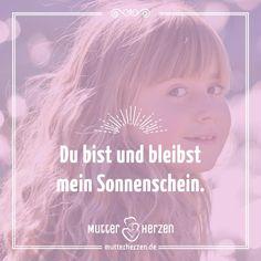 Mehr schöne Sprüche auf: www.mutterherzen.de  #sonne #liebe #sonnenschein #lachen #kinder #kind #mutti #mutter