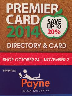 Premier Card supports Payne Education! Get 20% off from October 24-November 2! Cards can be purchased at our location as well!