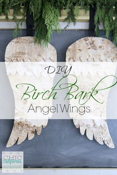 DIY Birch Bark Angel Wings from Chic California