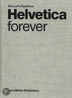the book: Helvetica Forever