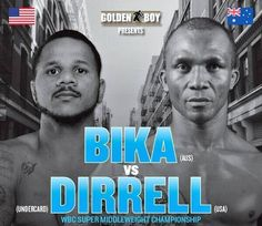 Anthony Dirrell vs Sakio Bika 2 the REMIX August 16th - Push The Line Boxing