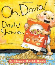 Oh, David!: Oh, David! : A Diaper David Book by David Shannon Board Book) for sale online David Shannon, No David, Books For Boys, Childrens Books, Baby Books, Senses Preschool, Preschool Age, Preschool Themes, My Five Senses