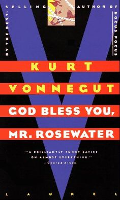 BOOK REVIEW: God Bless You, Mr. Rosewater by Kurt Vonnegut. Rating: 6/10