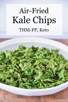 Air-Fried Kale Chips - easy to make in an air fryer and so yummy. You'll want to make some everday. Dairy-free, Low-Carb, Keto #airfryer #kalechips #glutenfree #trimhealthymama