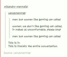 """The everyday problem of men not listening to females because """"men know women better""""."""