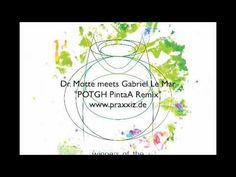 How do you like: #Dr. #Motte meets #Gabriel Le #Mar #POTGH #PintaA #Remix - #PRAXXIZ / #PRZ013 #Video by Dr. Motte ???