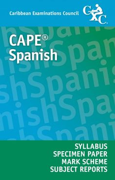 CAPE® Spanish Syllabus, Specimen Paper, Mark Scheme and Subject Reports eBook