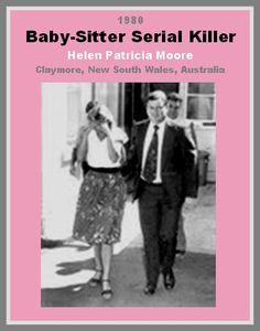 Australian Baby-Sitter Serial Killer, Helen Patricia Moore - 1980
