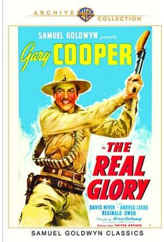 Available in: DVD.Set during the turn-of-the-century Moro uprising in the Philippines, The Real Glory stars Gary Cooper as an American Marine doctor Hollywood Stars, Hollywood Picture, Beverly Hills, Kay Johnson, Broderick Crawford, Doctor Help, The Spanish American War, Samuel Goldwyn, David Niven