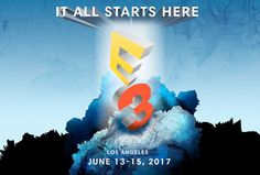 E3 2017's top anticipated games. Check it out!