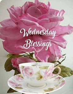 Good Morning Wishes, Happy Day, Tea Cups, Blessed, Wednesday, Tableware, Blessings, Food And Drinks, Dinnerware