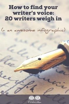 Read what 20 writers have to say about finding your writer's voice. + INFOGRAPHIC
