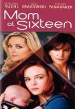 Mom At Sixteen movie dvd.