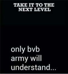Take it to the next level BVB XD