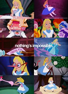 Alice in Wonderland: Nothing's Impossible via the disney princess tumblr