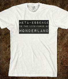 Meta-Essence is the life-force of Wonderland.