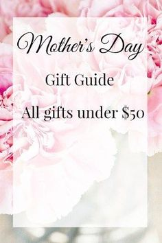Mothers Day | Mothers day Gift Ideas | Gifts under 50$ | Affordable mothers day gifts