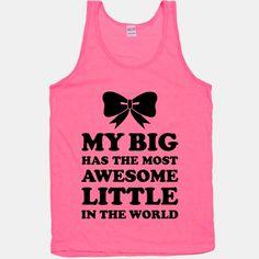 My Big Has An Awesome Little | T-Shirts, Tank Tops, Sweatshirts and Hoodies | HUMAN
