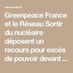 """Greenpeace France et le Réseau Sortir du nucléaire déposent un recours pour excès de pouvoir devant le Conseil d'Etat pour annuler le décret publiant la programmation pluriannuelle de l'énergie (PPE). Les associations demandent également à la Haute juridiction de """"contraindre les ministres compétents qui ont signé le décret, dont Ségolène Royal, de définir concrètement le volet nucléaire de la politique énergétique sur les années à venir""""."""