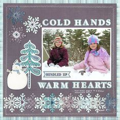 Cold Hands, Warm Hearts Layout from Winter Wishes Collection. #echoparkpaper