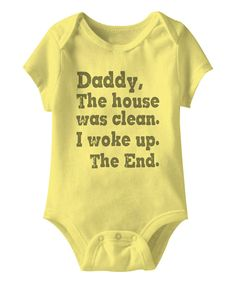 Look at this Banana 'House Was Clean' Bodysuit - Infant on #zulily today!