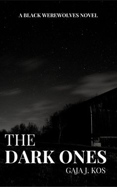 Paranormal Romance Feature and Interview: The Dark Ones by Gaja J. Kos @MissAudreyRey