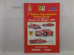 J 5516 RIVISTA AUTOMOBILE CLUB VARESE 2° RADUNO INTERNAZIONALE DI VETTURE FERRARI 3 4 GIUGNO 1989 - http://www.okaffarefattofrascati.com/?product=j-5516-rivista-automobile-club-varese-2-raduno-internazionale-di-vetture-ferrari-3-4-giugno-1989