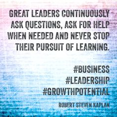 Being a leader doesn't mean you stand alone or cannot ask for help. You have so many resources at your fingertips, so take advantage of them.
