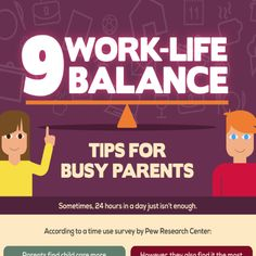 Work-life Balance Tips for Busy Parents [by Serenata Flowers -- via #tipsographic]. Read more at tipsographic.com