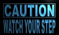 Caution Watch Your Step Neon Light Sign