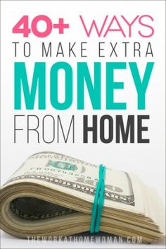 40+ Ways to Make Extra Money From Home