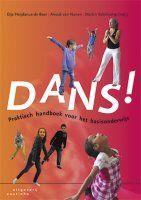 DANS! : Praktisch handboek voor het basisonderwijs - Etje Heijdanus-de Boer, Anouk van Nunen, Martin Valenkamp - plaatsnr. 477.8/065 #Dansexpressie #Dansen #Bewegingsopvoeding
