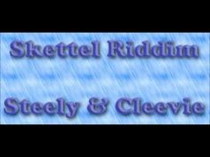 Skettel Riddim 1995 (Steely and Cleevie) Mix By Djeasy - YouTube