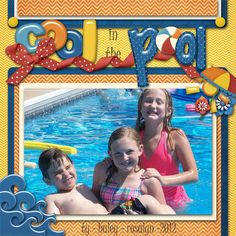 Cool in the pool, digital layout by 1luckymama
