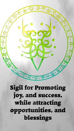Sigil for promoting joy, and success, while attract opportunities, and blessingsSigil requests are closed. For more of my sigils go. Magick Spells, Wicca Witchcraft, Tatoo 3d, Alchemy, Magic Symbols, Witch Spell, Arte Horror, Book Of Shadows, Mandala