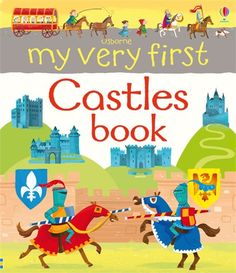 My Very First Castles Book #usborne #childrens #books #nonfiction #castles #medieval #knights #spotting #look #talk #vocabulary #preschool