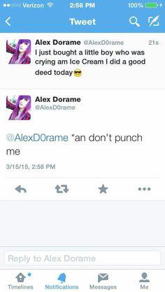 Lol Alex