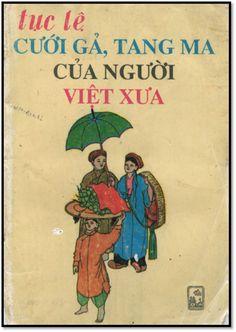 Tục Lệ Cưới Gả, Tang Ma Của Người Việt Xưa (NXB Thuận Hóa 1991) - Phan Thuận Thảo, 174 Trang | Sách Việt Nam