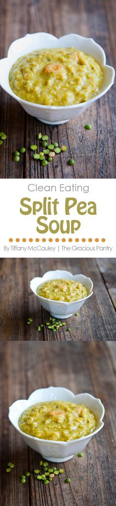 Clean Eating Recipes | Split Pea Soup Recipe | Soup Recipes | Healthy Soup Recipes ~ http://www.thegraciouspantry.com