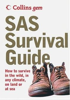 SAS Survival Guide. Best book on survival I have ever read. Sas Survival Guide, Survival Books, Homestead Survival, Camping Survival, Outdoor Survival, Survival Prepping, Survival Gear, Survival Skills, Outdoor Camping