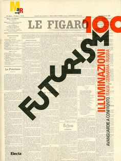 futurist typography -- I love its all-over-the-placeness